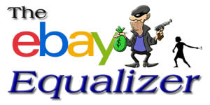 Fight Back against eBay's Seller Protection Scam: The eBay Equalizer