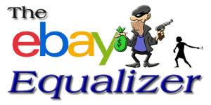 Fight Back against eBay's Seller Protection Scam: The eBay Equalizer